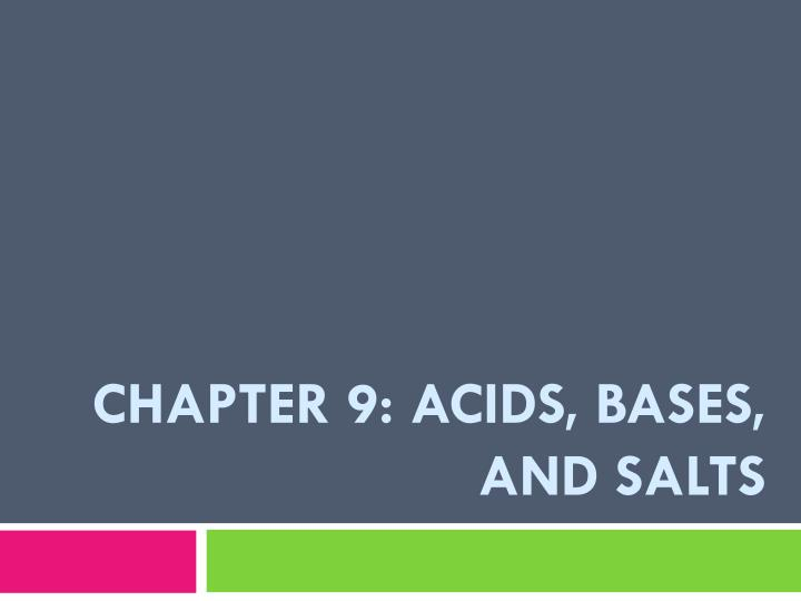 chapter 9 acids bases and salts n.