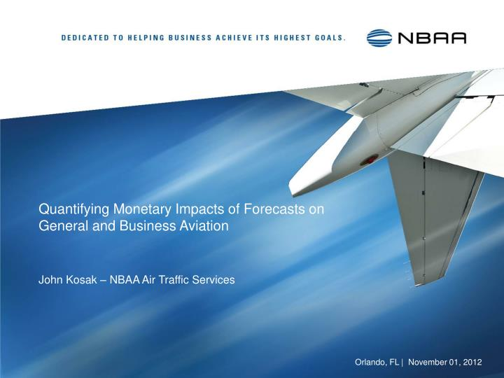 quantifying monetary impacts of forecasts on general and business aviation n.