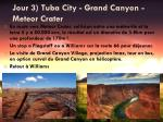 jour 3 tuba city grand canyon meteor crater