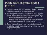 public health informed pricing practices