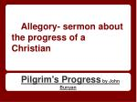allegory sermon about the progress of a christian
