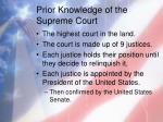 prior knowledge of the supreme court