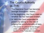 the court s authority p 714