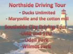 northside driving tour ducks unlimited marysville and the cotton mill