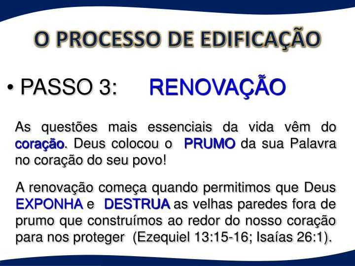 O PROCESSO DE EDIFICAÇÃO