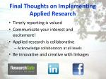 final thoughts on implementing applied research