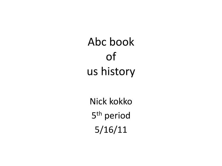 abc book of us history n.
