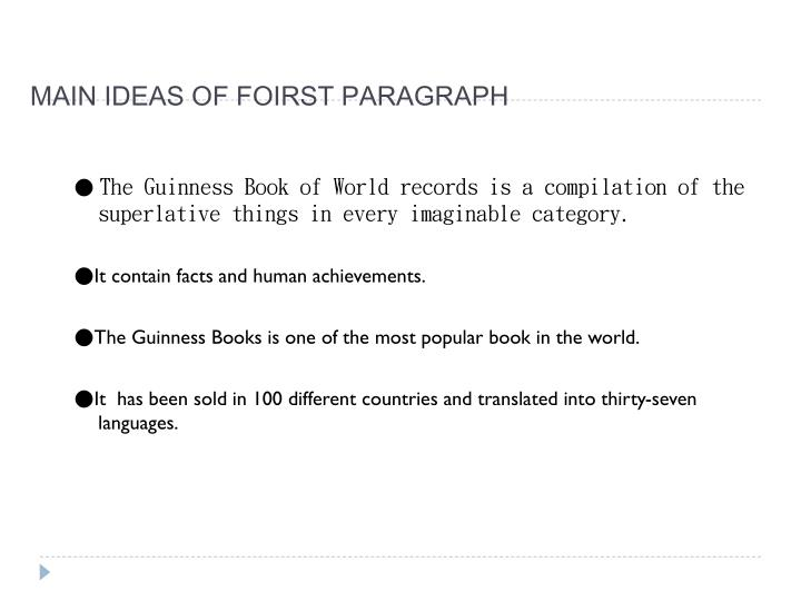 Main ideas of foirst paragraph
