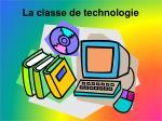la classe de t echnologie