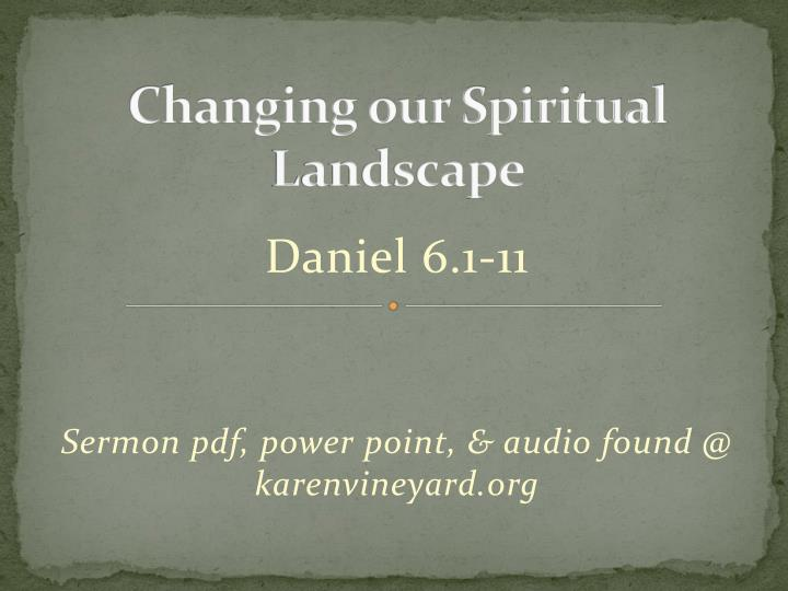changing our spiritual landscape n.