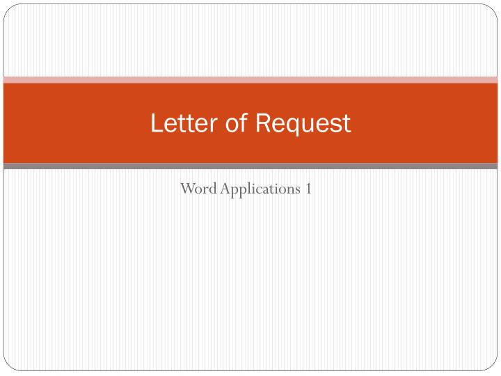letter of request n.