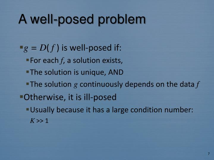 A well-posed problem