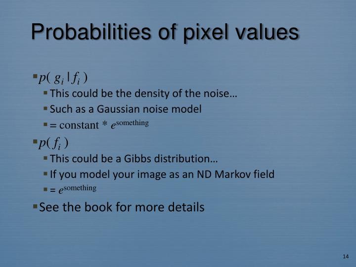 Probabilities of pixel values