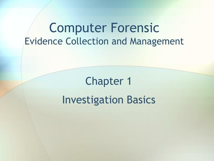 chapter 1 investigation basics n.