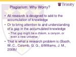 plagiarism why worry1