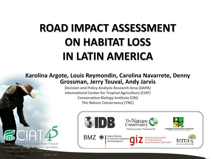 road impact assessment on habitat loss in latin america n.
