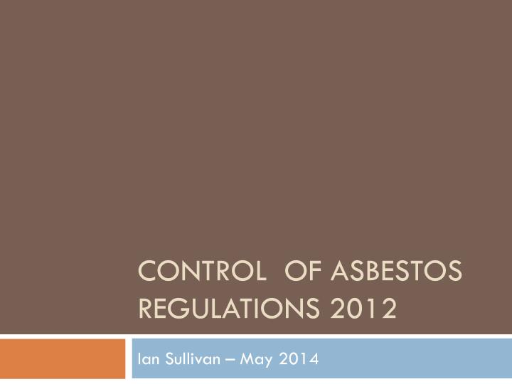 control of asbestos regulations 2012 n.