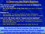 it observes the right baptism