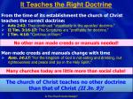 it teaches the right doctrine