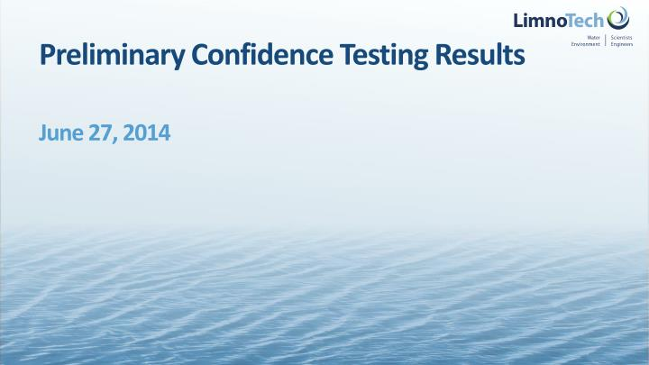preliminary confidence testing results n.
