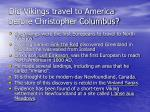 did vikings travel to america before christopher columbus