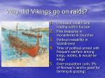why did vikings go on raids