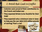 2 british rule leads to conflict