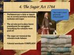 4 the sugar act 1764