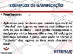 exemplos de gamifica o1