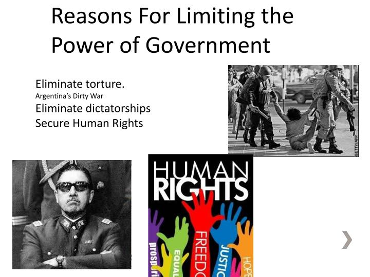 Reasons For Limiting the Power of Government