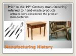 manufacturing history