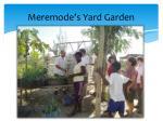 meremode s yard garden