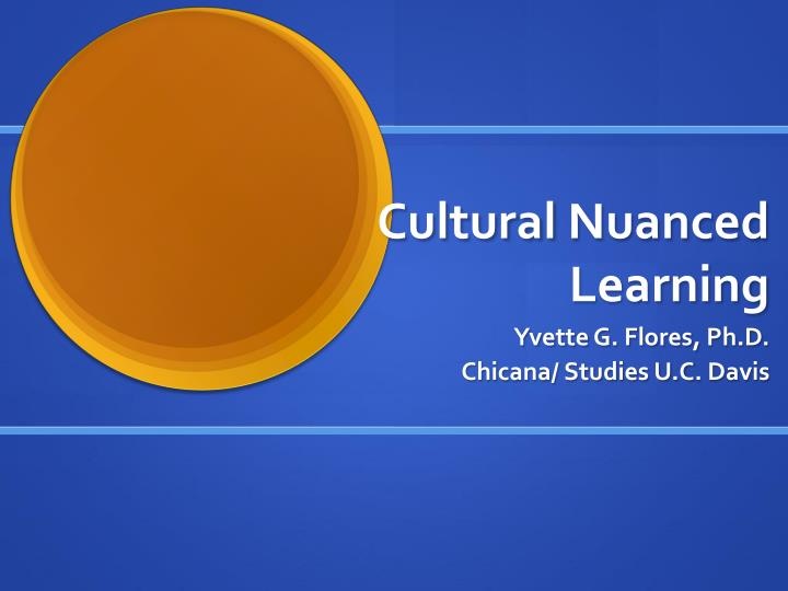 cultural nuanced learning n.