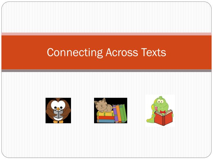 connecting across texts n.