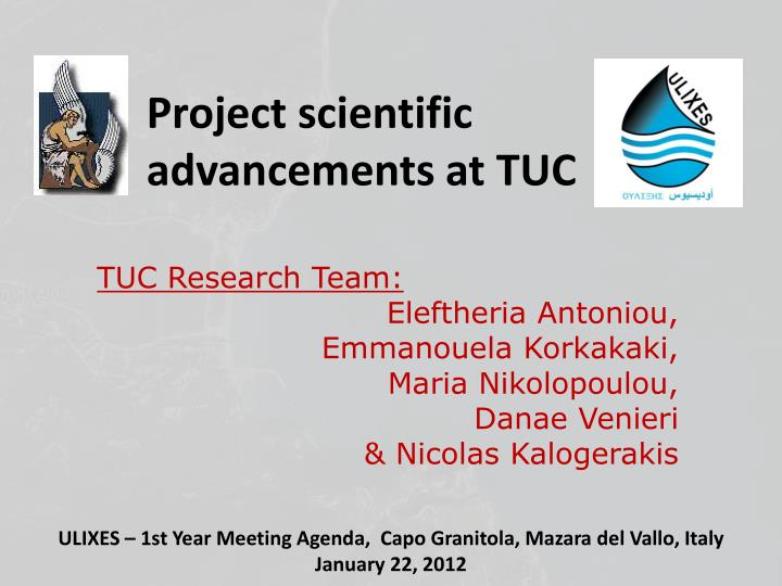 project scientific advancements at tuc n.