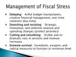 management of fiscal stress