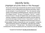 identify verbs highlight all of the verbs in this passage