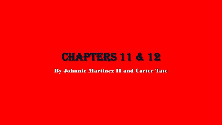 chapters 11 12 n.