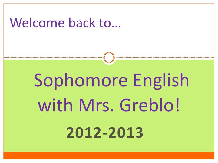 sophomore english with mrs greblo n.