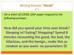writing prompt break