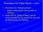 procedure for false starts con t