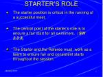starter s role