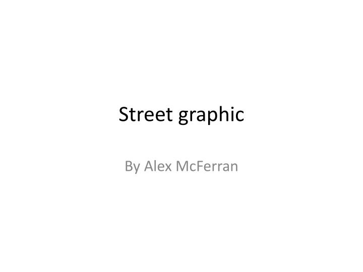 street graphic n.
