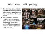 watchman credit opening