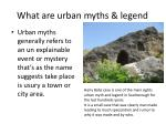 what are urban myths legend