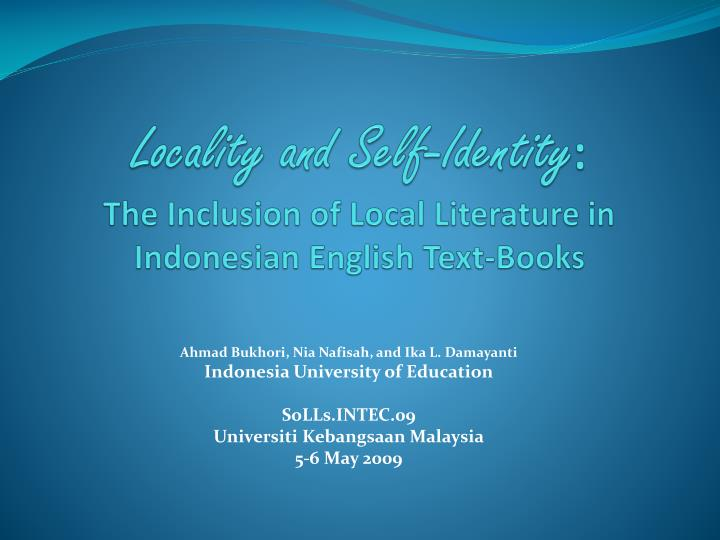 locality and self identity the inclusion of local literature in indonesian english text books n.