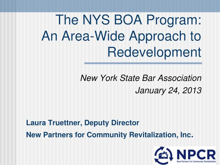 the nys boa program an area wide approach to redevelopment n.