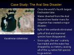 case study the aral sea disaster