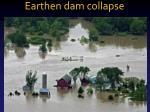 earthen dam collapse