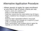 alternative application procedure